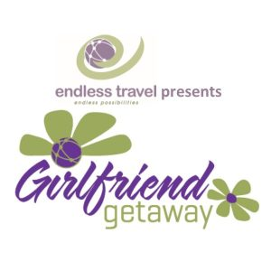 Endless Travel Presents Girlfriend Getaways
